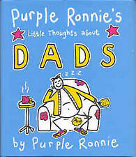 Purple Ronnie's Little Thoughts About Dads by Purple Ronnie (small hardback)