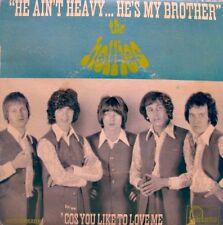 THE HOLLIES he ain't heavy.. he's my brother/cos you like to love me SP FONTANA+