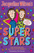Jacqueline Wilson's Superstars: The Suitcase Kid and The Lottie Project, Wilson,