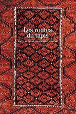 LES ROUTES DU TAPIS===RARE Gallimard 2004