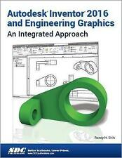 Autodesk Inventor 2016 and Engineering Graphics by Shih, Randy (Paperback book,