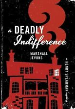 A Deadly Indifference: A Henry Spearman Mystery, Jevons, Marshall, Good Book