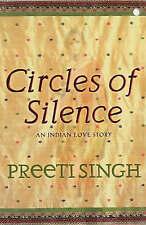 """VERY GOOD"" Circles Of Silence, Singh, Preeti, Book"