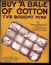 Buy A Bale of Cotton I've Bought Mine 1914 Large Format Sheet Music