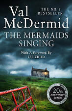 The Mermaids Singing (Tony Hill and Carol Jordan, Book 1) by Val McDermid (Paperback, 2015)