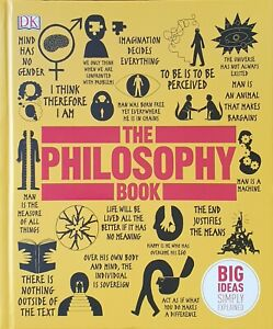 The Philosophy Book - W Buckingham,  M Weeks, D Burnham - New Hardcover Book