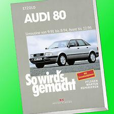 So wirds gemacht (Band 77)  AUDI 80 9/91-8/94 Avant bis 12/95   Reparieren(Buch)
