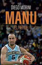 MANU GINOBILI El Heroe BOOK - Diego Morini - Basketball