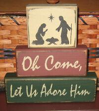 PRIMITIVE COUNTRY OH COME LET US ADORE HIM  CHRISTMAS  3 pc  BLOCK SET