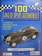 FASCICULE 17  100 ANS DE SPORT AUTOMOBILE JAGUAR C LM 1951 FANGIO INTERLAGOS