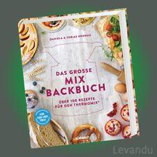 DAS GROSSE MIX-BACKBUCH | GRONAU | Über 100 Rezepte für den Thermomix® - NEU