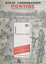 PUBLICITE ADVERTISING 054 1962 Royal Corporation PONTIAC refrigérateurs