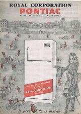 PUBLICITE ADVERTISING 054 1962 Royal Corporation PONTIAC refrigérateurs