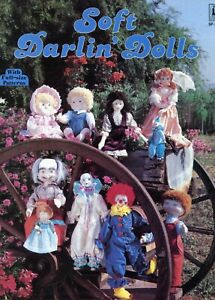 Soft Darlin' Dolls & Clothes To Make. Includes Full size Sewing Patterns