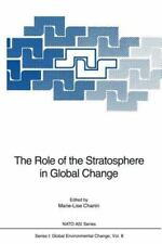 The Role of the Stratosphere in Global Change 8 (2011, Paperback)