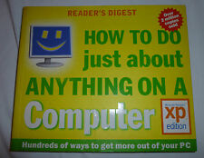 How to Do Just About Anything on a Computer (XP) By Reader's Digest, 0276440919