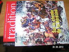 Tradition Magazine n°268 Sur Chemin Berezina San Jacinto 1836 Armée Bavaroise