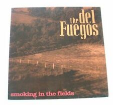 """The DEL FUEGOS """"Smoking in the fields"""" (Vinyle 33t / LP) 1989"""