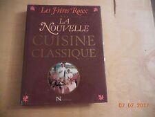 LES FRÈRES ROUX - CHEFS ÉTOILÉS - LA NOUVELLE CUISINE CLASSIQUE ÉDITION NATHAN