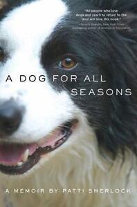 A Dog for All Seasons: A Memoir by Patti Sherlock