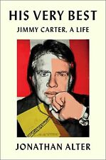 His Very Best: Jimmy Carter, a Life by Jonathan Alter (2020, Digitaldown)