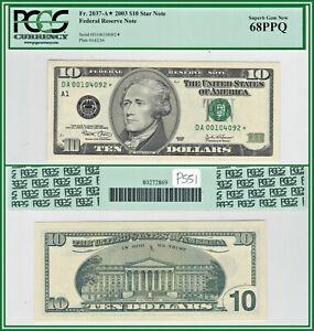 2003 Star $10 Boston Federal Reserve Note PCGS 68 PPQ Superb Gem New Unc FRN