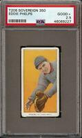 Very Rare 1909-11 T206 Eddie Phelps Sovereign 350 St. Louis PSA 2.5 GD +