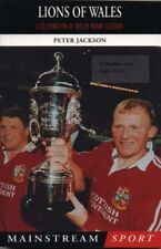 Lions of Wales: A Celebration of Welsh Rugby Legends (Mainstream Sport),Peter J