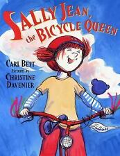 Sally Jean, the Bicycle Queen by Christine Davenier and Cari Best (2006,...