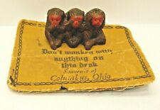 Antique three wise monkeys felt pen wipe ink Columbus OH Ohio souvenir vintage