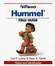 Warman's Hummel Field Guide by Carl F. Luckey and Dean Genth (2004, Paperback)