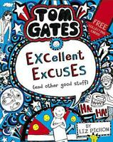 Tom Gates: Excellent Excuses (And Other Good Stuff by Pichon, Liz, NEW Book, FRE