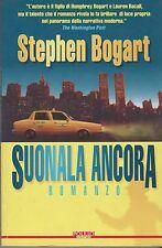 Libro - Stephen Bogart - Suonala ancora - Cop. mobida | usato