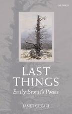 Last Things: Emily Bronte's Poems. by Janet Gezari