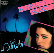 G.J. LUNGHI acapulco nights / acapulco nights 45RPM 1984 Durium Italo Disco