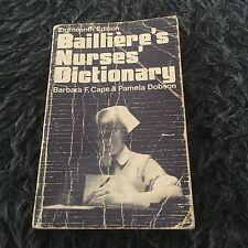 BARBARA F. CAPE. BALLIERE'S NURSES' DICTIONARY. EIGHTEETH EDITION. 0702005185