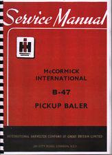 "International ""B-47"" Baler Service Manual Book"
