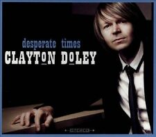 Desperate Times by Clayton Doley