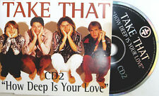 TAKE THAT CD HOW DEEP IS YOUR LOVE 4 TRACK inc Back, Babe, Never Forget ALL LIVE