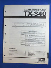 YAMAHA TX-340 TUNER SERVICE MANUAL ORIGINAL FACTORY ISSUE