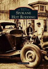 Spokane Hot Rodding Book~40s, 50s, mid 60s~Traditional Rods~ NEW!  SCTA