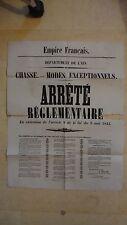 AFFICHE EMPIRE FRANCAIS 1859 REGLEMENTATION CHASSE MODE EXCEPTIONNEL AIN