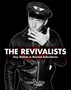 THE REVIVALISTS - A book from Mens File archive.Banner by Lewis Leathers Aviakit
