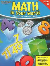 Math in Your World: Practical Applications, Grade 3