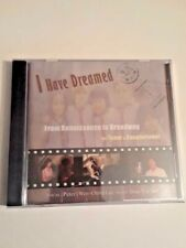 I Have Dreamed CD -From Renaissance To Broadway - Peter Lee , Dan-Yi Chen - NEW!