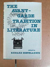 The Avant-Garde Tradition in Literature by Richard Kostelanetz (1982,Hardcover)