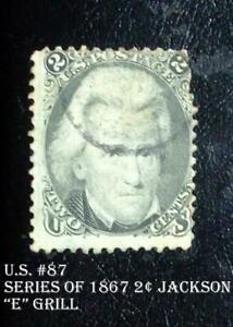 """Great United States Must Have Stamp U.S. #87 Series of 1867 2¢ Jackson """"E"""" Grill"""