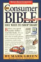 The Consumer Bible: Completely Revised by Green, Mark, Youman, Nancy