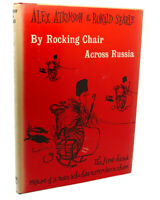 Alex Atkinson, Ronald Searle BY ROCKING CHAIR ACROSS RUSSIA  1st Edition 1st Pri