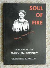 Soul of Fire Biography Mary MacSwiney Fallon Cork Terence Suffrage Irish War IRA